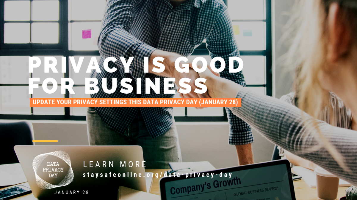 Privacy is good for business. Update your privacy settings this data privacy day (Jan. 28).